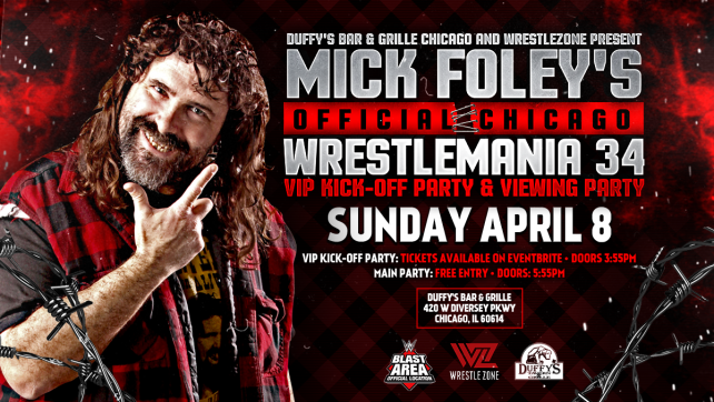WrestleMania Week Discount For Mick Foley's Official Chicago WrestleMania 34 VIP Kick-Off Party & Viewing Party Tickets; $75 til Friday!