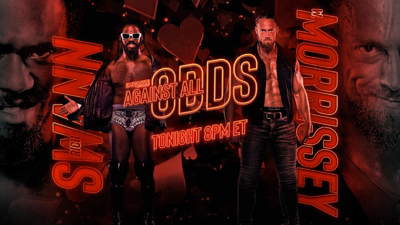 W. Morrissey Rich Swann IMPACT Against All Odds