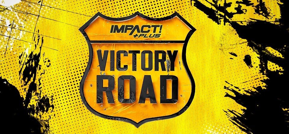Watch Impact Wrestling Victory Road 2021 9/18/21
